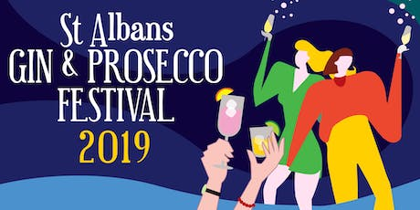 St Albans Gin & Prosecco Festival 2019 - Afternoon Session tickets