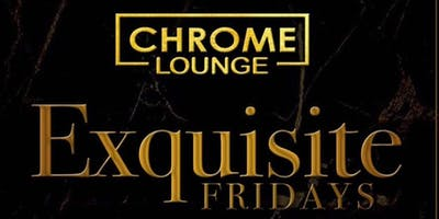 Exquisite Fridays