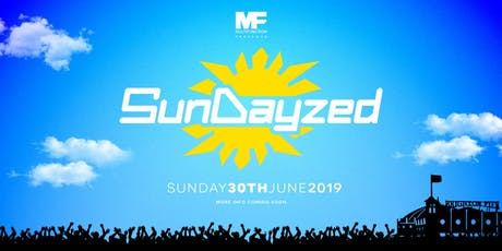 Multi Function presents: SunDayzed 2019 tickets