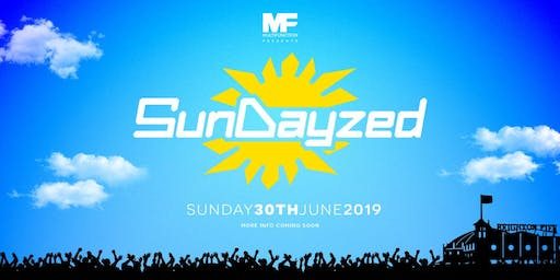 Multi Function presents: SunDayzed 2019