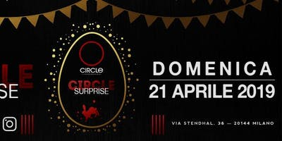 Circle Surprise - Pasqua 2019