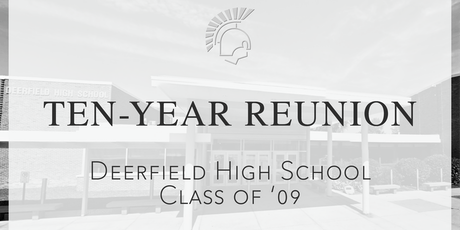 Deerfield Class of 2009: Ten Year Reunion tickets