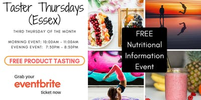 TASTER THURSDAYS (ESSEX) Your 100% Natural Nutritional Food Tasting Event