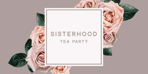 Sisterhood Tea Party