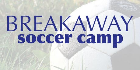 Breakaway Soccer Camp 2019 tickets