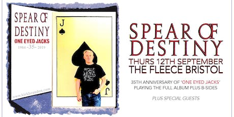 Spear Of Destiny - One Eyed Jacks 35th Anniversary Tour tickets