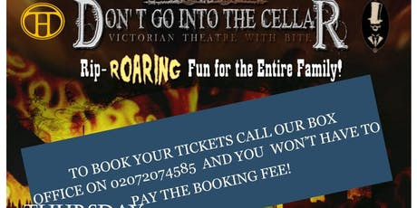 Don't Go Into the Cellar - Beastly Monsters and Monstrous Beasts tickets
