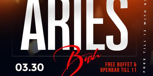 #PowerSaturdays The Big Aries Bash +Free Buffet + Openbar Till 11