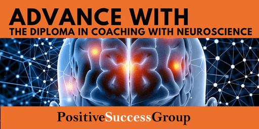 Summer 2019 - Upgrade - Advanced Diploma in Coaching with Neuroscience