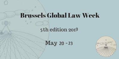 Brussels Global Law Week 2019 - 5th Edition