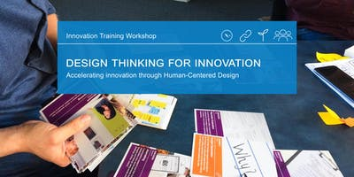 Design Thinking for Innovation: Accelerating innovation through Human-Centered Design