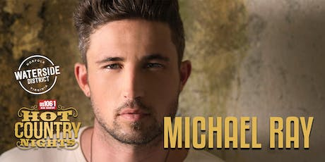 Hot Country Nights:  Michael Ray tickets