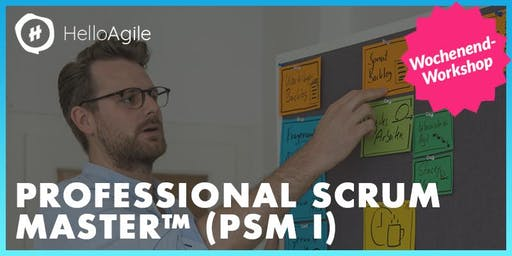 Professional Scrum Master: Workshop & Zertifizierung™ (PSM) - Wochenend Workshop