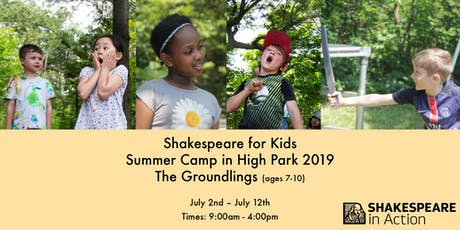 Shakespeare for Kids Summer Camp 2019 - The Groundlings tickets