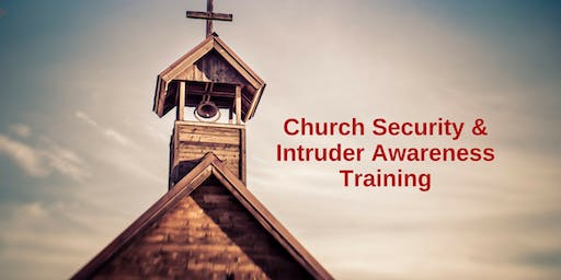 1 Day Intruder Awareness and Response for Church Personnel -Stuttgart, AR