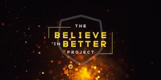2019 Believe in Better Project
