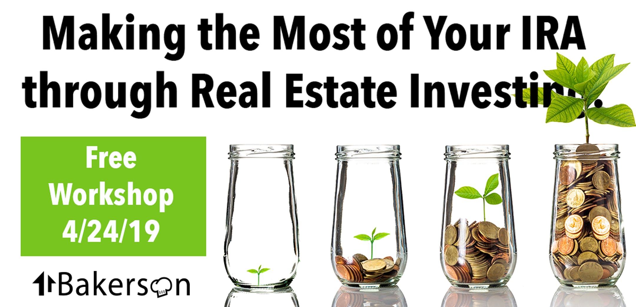 Making the Most of your IRA through Real Estate Investing