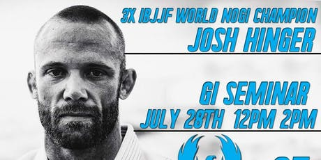 Josh Hinger Gi Seminar tickets