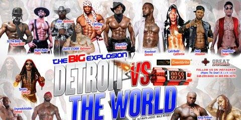 DETROIT VS THE WORLD  THE BIG EXPLOSION
