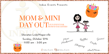Induo's Mom & Mini Day Out - A Mother Daughter Event!  tickets