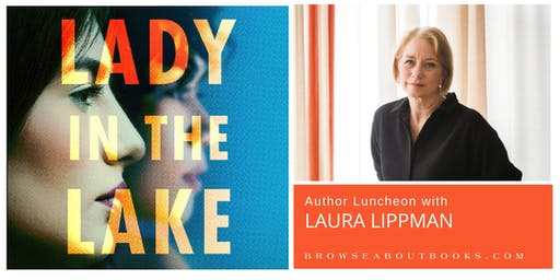 Author Luncheon with Laura Lippman | Lady in the Lake