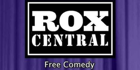 Rox Central FREE COMEDY tickets