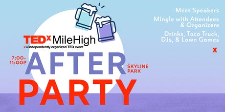 TEDxMileHigh: Humankind After Party tickets