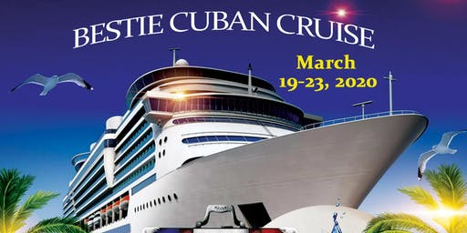 Bestie Cuban Cruise