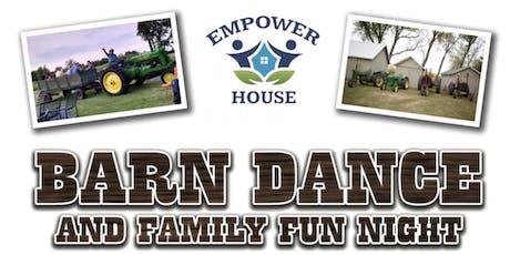 Empower House: Barn Dance & Family Fun Night! tickets