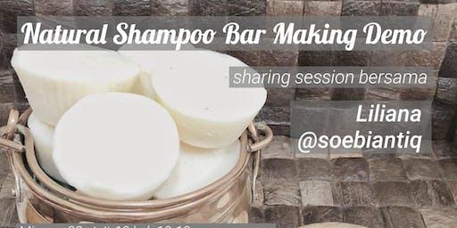 PAID CLASS Natural Shampoo Bar Making Demo with Soebiantiq & Menimba Ilmu