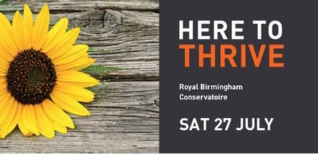 HERE TO THRIVE:  a yoga, health and well being event @ B'ham Conservatoire tickets