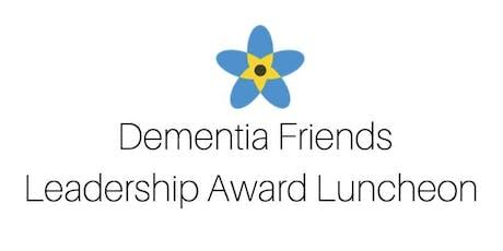 18th Annual Dementia Friends Leadership Award Luncheon tickets