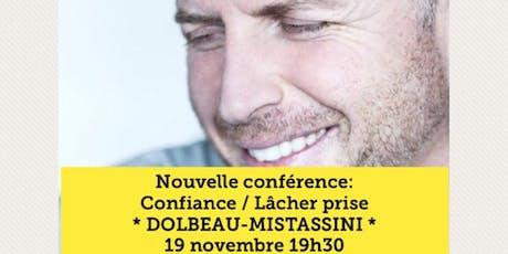 DOLBEAU-MISTASSINI - Confiance / Lâcher-prise 15$ tickets