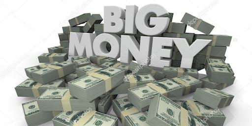 BIG MONEY $$ GROW FAST