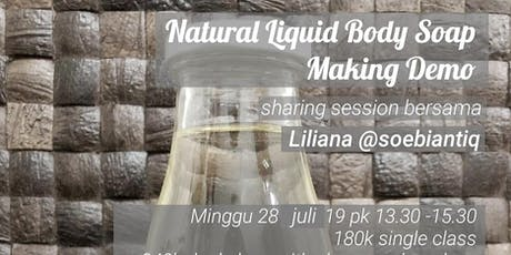 PAID CLASS How To Make Natural Liquid Body Wash with Soebiantiq tickets