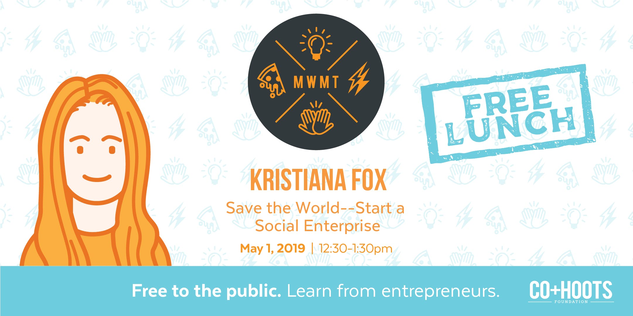 Save the World--Start a Social Enterprise (FREE LUNCH)