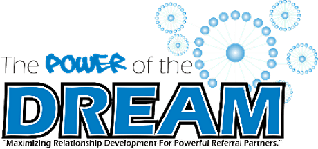 "DREAM Training Workshop ""Developing Referrals & Elevating A-Team Mastery""  tickets"