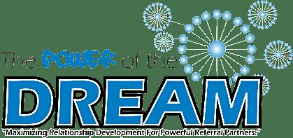 "DREAM Training Workshop ""Developing Referrals & Elevating A-Team Mastery"""