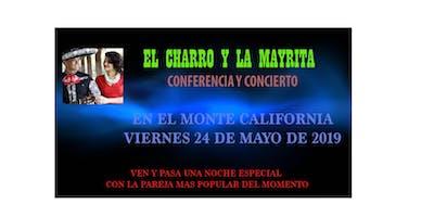 EL CHARRO Y LA MAYRITA (CONFERENCIA EN EL MONTE CALIFORNIA)
