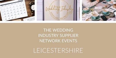 The Wedding Industry Supplier Networking Event Leicester