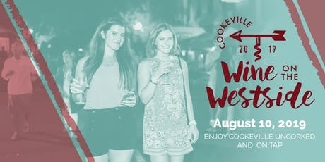 Cookeville Wine on the WestSide 2019 tickets