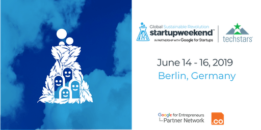 Techstars Global Startup Weekend Sustainable Revolution Berlin 06/19