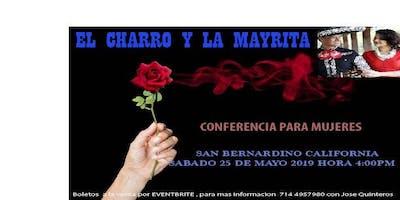 EL CHARRO Y LA MAYRITA (CONFERENCIA PARA MUJERES)