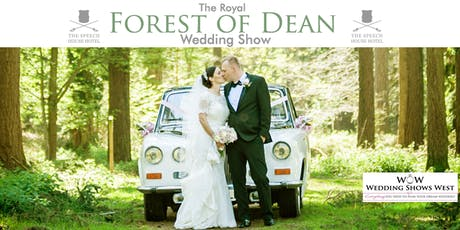 The Royal Forest of Dean Wedding Show 23rd June 2019 tickets