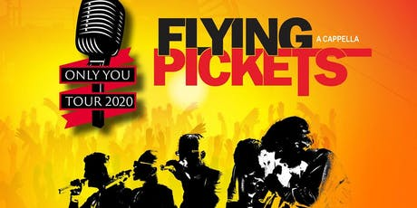 The Flying Pickets - Only You-Tour 2020 Tickets