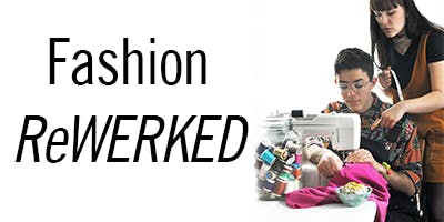 Fashion ReWERKED - SOLD OUT
