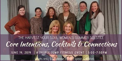 Core Intentions, Cocktails & Connections Summer Solstice
