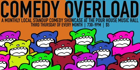Comedy Overload: A Local Stand Up Comedy Showcase tickets