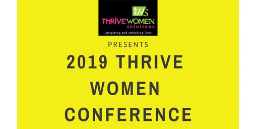 2019 THRIVE WOMEN CONFERENCE