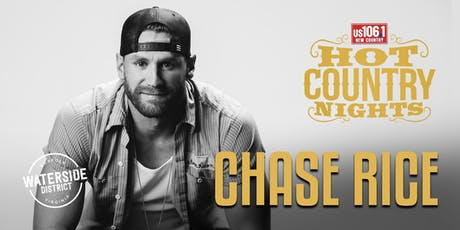 Hot Country Nights:  Chase Rice tickets